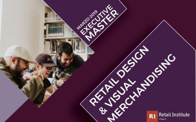 "Executive Master ""Retail Design & Visual Merchandising"" – Milano, dal 13/03/2019"
