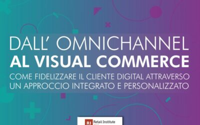 """Seminario """"Dall'omnichannel al visual commerce""""- Milano, 10/07/2019"""