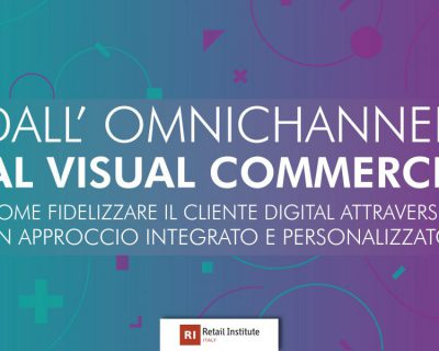 "Seminario ""Dall'omnichannel al visual commerce""- Milano, 10/07/2019"