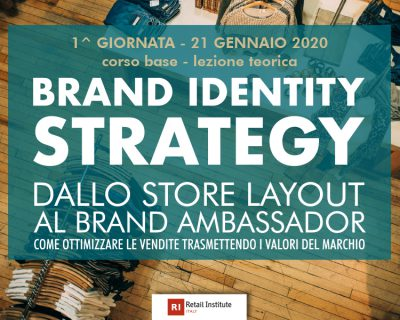 "Training Course ""Brand Identity Strategy: dallo store layout al Brand Ambassador"" – Base"