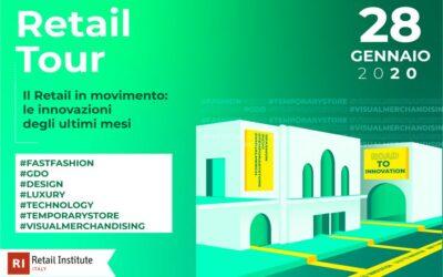 """Retail Tour """"Il Retail in movimento: le innovazioni degli ultimi mesi"""" – Milano"""