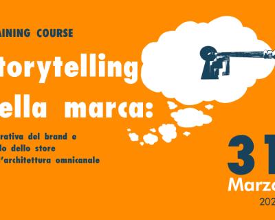 "Training Course ""Storytelling della marca"" – 31/03/2020 a Milano"