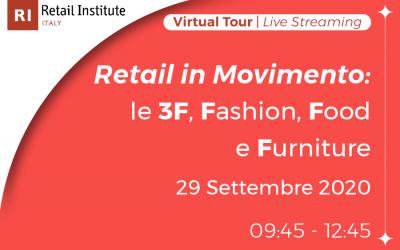 """Virtual Tour """"Retail in Movimento: le 3F, Fashion, Food e Furniture"""" – 29/09/2020"""