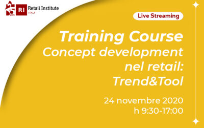 "Training Course ""Concept Development nel Retail: Trend & Tool"" – 24/11/2020"