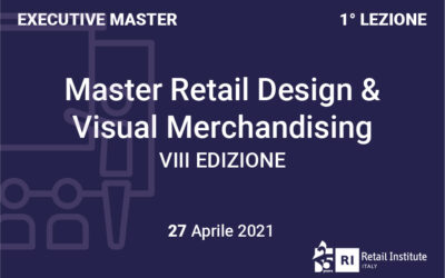 "Executive Master ""Retail Design & Visual Merchandising"" – Dal 27/04/2021"