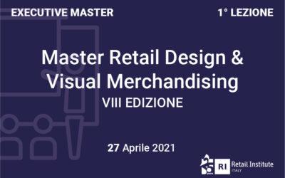 "Executive Master ""Retail Design & Visual Merchandising"" – Dal 27/04/2021"