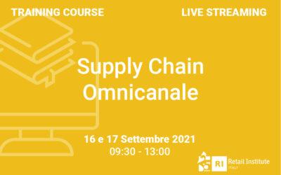 """Training Course """"Supply Chain Omnicanale"""" – 16 e 17 settembre 2021"""